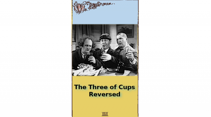 Stooges Three of Cups Reversed Feature Image